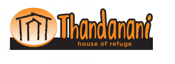 Thandanani - House of Refuge for abandoned, abused, orphaned and neglected children